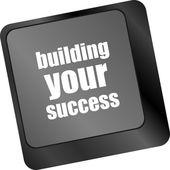 按钮或键显示动机的工作或生意上建立你的成功的话 — 图库照片