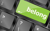 Belong word on keyboard key, notebook computer button — Stock Photo