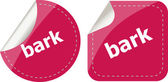 Bark word on stickers button set, business label — Stockfoto