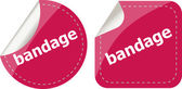Bandage word on stickers button set, label, business concept — Stock Photo