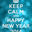 Keep Calm and Happy New Year 2014 — Foto Stock #36561733