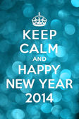 Keep Calm and Happy New Year 2014 — Stock Photo