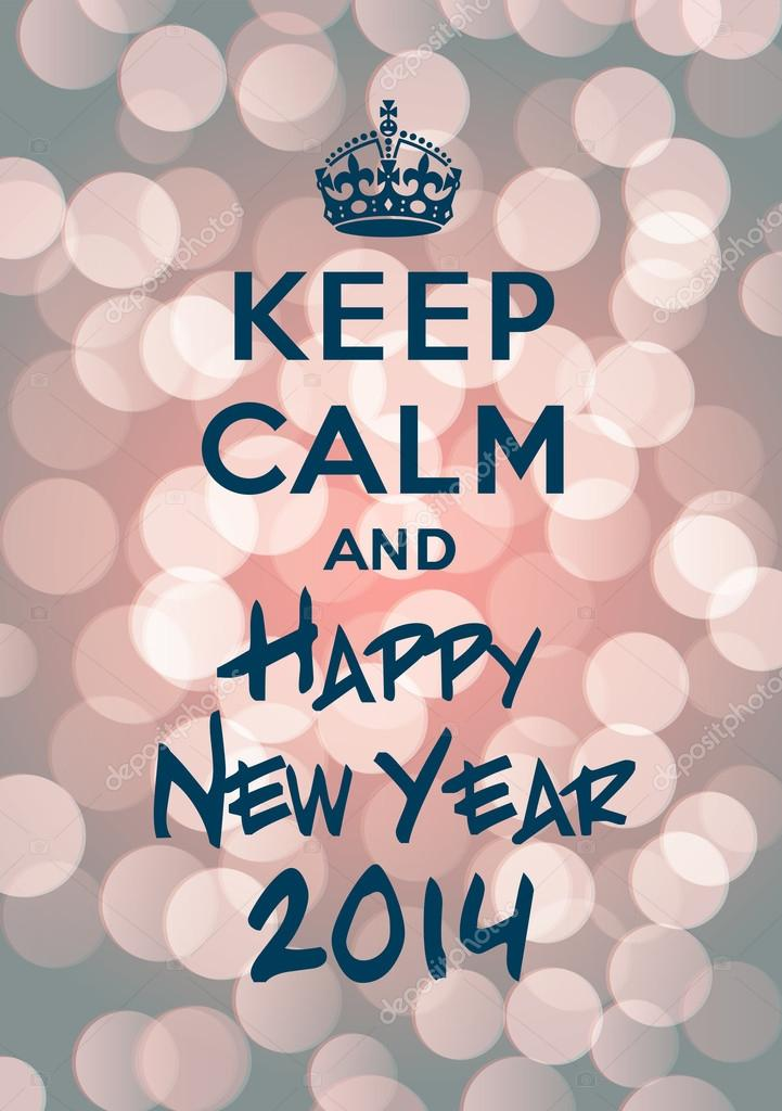 Keep Calm And Carry on Crown Vector Keep Calm And Happy New Year 2014 Referencing to Quot Keep Calm And Carry on Quot