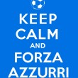 Постер, плакат: Keep calm and Forza Azzurri