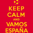 Постер, плакат: Keep calm and Vamos Espana