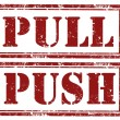 Постер, плакат: Push and pull ruber stamp