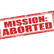 Mission aborted-stamp — Stock Vector