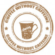 Coffee without caffeine-stamp — Stock Vector