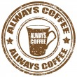Always Coffee-stamp — Stock Vector