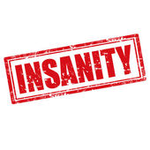 Insanity-stamp — Stock Vector