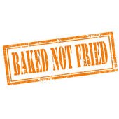 Baked Not Fried-stamp — Stockvektor