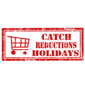 Catch Reductions Holidays-stamp — Stock Vector