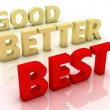 Royalty-Free Stock Photo: Good Better Best Representing Ratings And Improvement