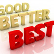 Good, better and best, colorful words on blackboard — Stock Photo