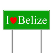 I love Belize, concept road sign — Stock Vector