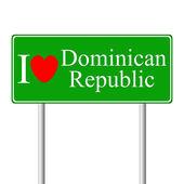 I love Dominican Republic, concept road sign — Stock Vector