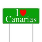 I love Canarias, concept road sign — Stock Vector