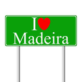 I love Madeira, concept road sign — Stock Vector