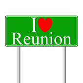 I love Reunion, concept road sign — Stock Vector