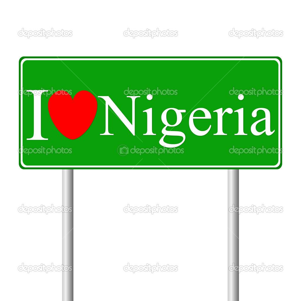 Road Signs in Nigeria i Love Nigeria Concept Road