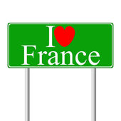 I love France, concept road sign — Stock Vector