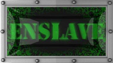 Enslave on led — Stock Video