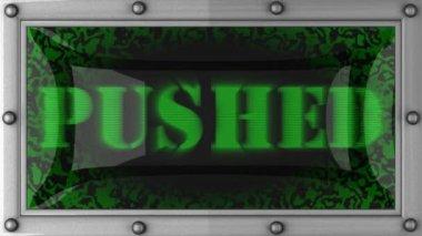 Pushed on led — Stock Video