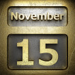 November 15 golden sign — Stock Photo