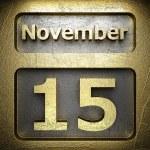 November 15 golden sign — Stock Photo #23198706