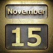 November 15 golden sign — Stock Photo