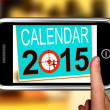 Calendar 2015 On Smartphone Showing Future Plans — Stock Photo