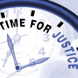 Time For Justice Message Shows Law And Punishment - Stock Photo