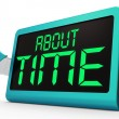 Stock Photo: About Time Clock Shows Late And Tardiness
