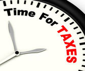 Time For Taxes Message Showing Taxation Due — Stock Photo
