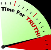 Time For Truth Message Means Honest And True — Stock Photo