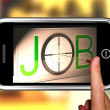 Stock Photo: Job On smartphone Showing Target Employment