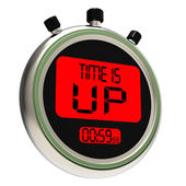 Time Is Up Message Meaning Deadline Reached — Stock Photo