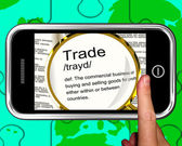 Trade Definition On Smartphone Showing Exportation — Stock Photo