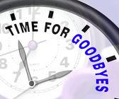 Tid för avsked meddelande visar farväl eller bye — Stockfoto