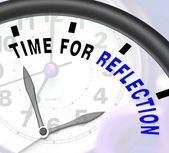 Time For Reflection Message Means Ponder Or Reflect — Stock Photo