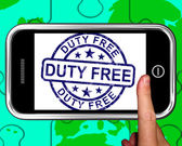 Duty Free On Smartphone Showing Tax Free Purchases — Stock Photo