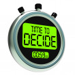 Stock Photo: Time To Decide Message Meaning Decision And Choice