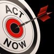 Stock Photo: Act Now Shows Urgency To React
