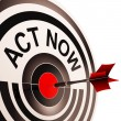 Stock Photo: Act Now Means To Inspire And Motivate