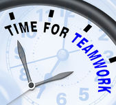 Time For Teamwork Message Showing Combined Effort And Cooperatio — Stock Photo