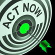 Stock Photo: Act Now Means To Hurry And Move