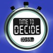 Time To Decide Message Means Decision And Choice — Stock Photo