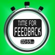 Time For feedback Meaning Opinion Evaluation And Surveys — Foto de Stock