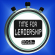 Time For Leadership Message Means Management And Achievement — Stock Photo