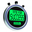 Stock Photo: Time For Success Message Meaning Victory And Winning